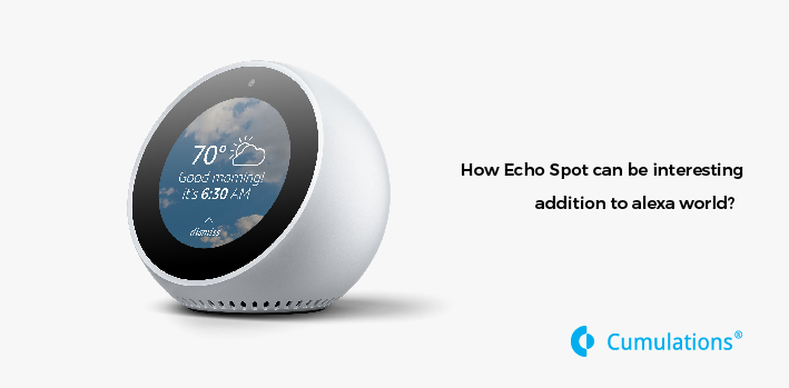 Echo Spot can be an interesting addition to Alexa world
