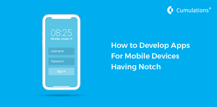 Develop Apps For Mobile Devices Having Notch