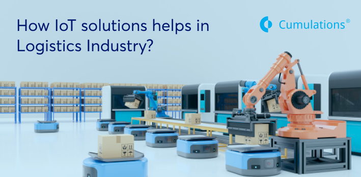 IoT solutions helps in Logistics Industry
