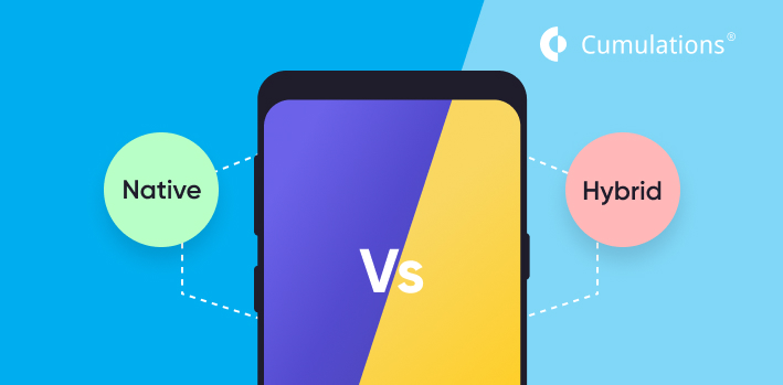 Hybrid vs Native Mobile App Development: which one you should choose in 2020