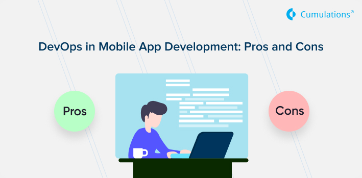 DevOps in Mobile App Development: Pros and Cons