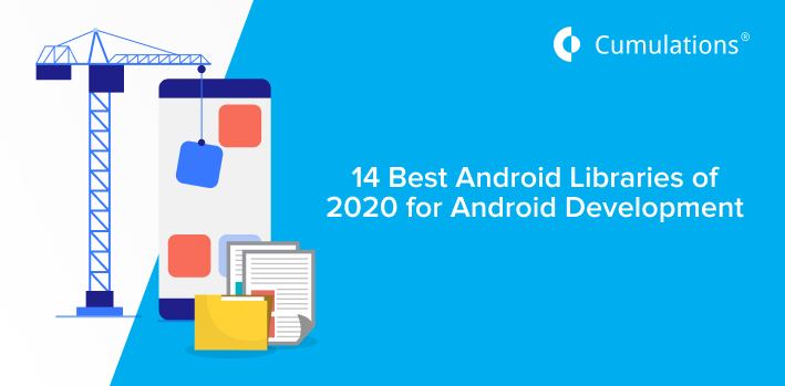 Best Android Libraries for Android Development in 2020