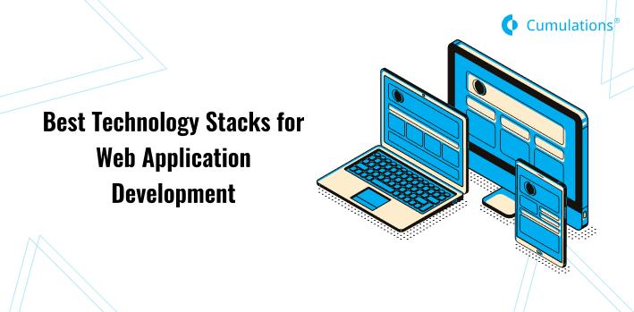 Best Technology Stacks for Web Application Development