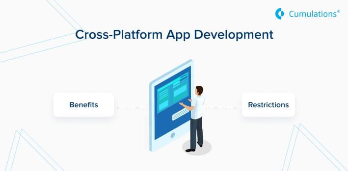 Cross-Platform App Development: Benefits and Restrictions
