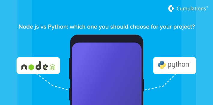 Node js vs Python: which one you should choose for your project?