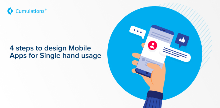 4 steps to design Mobile Apps for Single hand usage