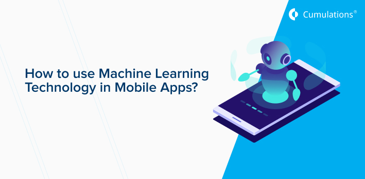 Machine Learning Technology in Mobile Apps