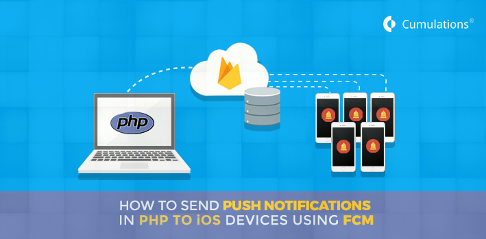 Send Push Notifications in PHP to iOS Devices Using FCM