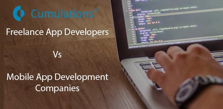 Freelancer App Developer Vs Mobile App Development Companies