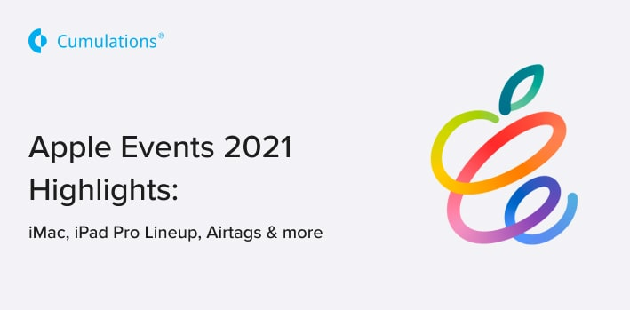 Apple Events 2021 Highlights